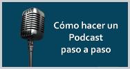 8 pasos hacer tu podcast infografia
