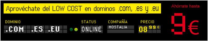 Aprovéchate del LOW COST en dominios .com, .es y .eu
