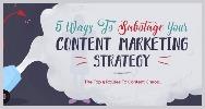 Infografia 5 formas sabotear estrategia marketing contenidos