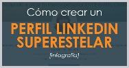 Crear perfil linkedin superestelar