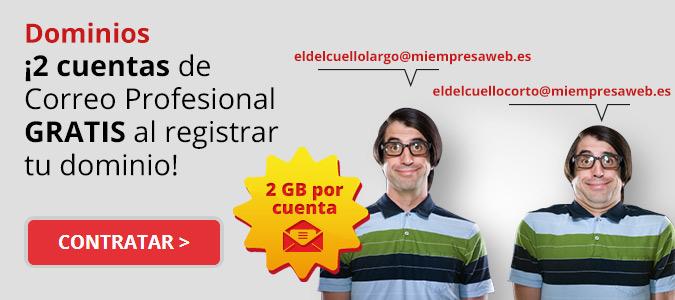¡2 cuentas de Correo Profesional gratis al registrar tu dominio!