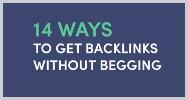 14 formas conseguir backlinks sin mendigar